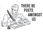 There be poets amongst us