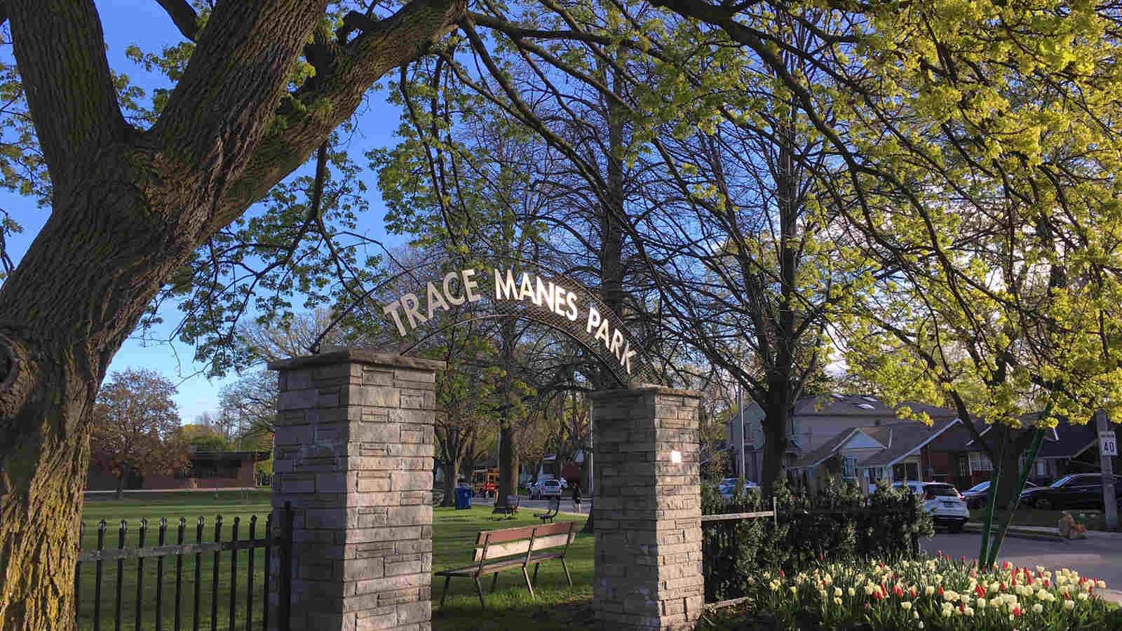 Trace Manes park entrance.